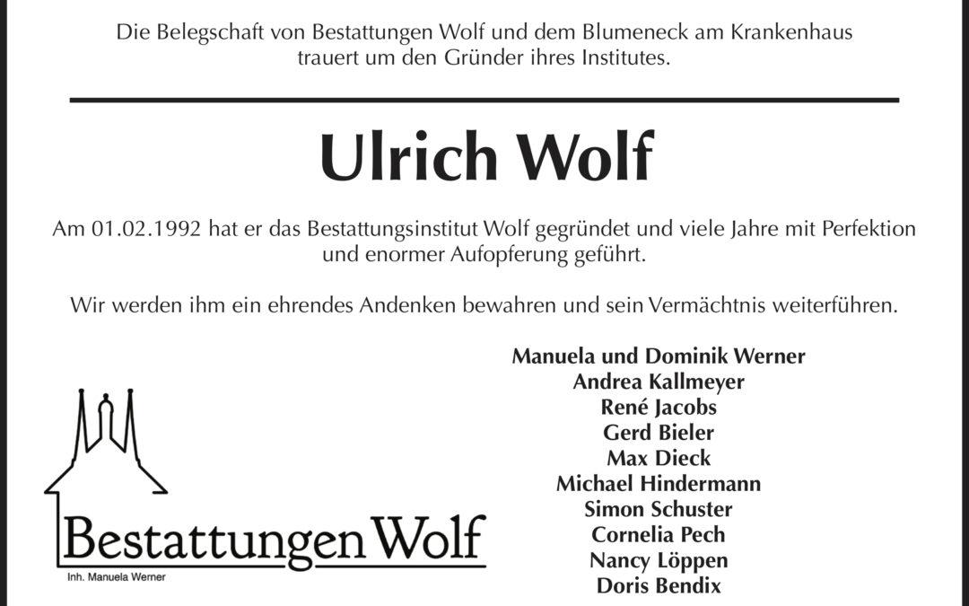 Wir trauern um Ulrich Wolf